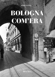Bologna com'era