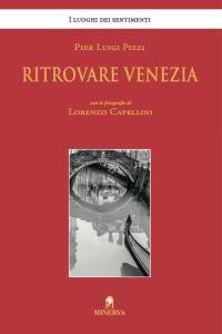 Ritrovare Venezia
